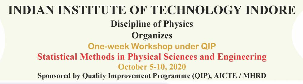 "QIP course on ""Statistical Methods for Physical Sciences and Engineering"""
